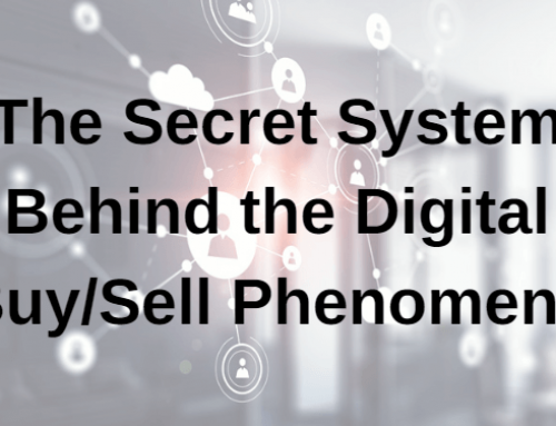 The Secret System Behind the Digital Buy/Sell Phenomena