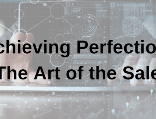 Achieving Perfection: The Art of the Sale