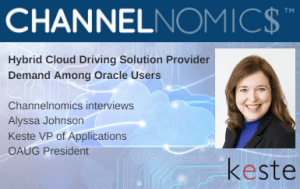 Hybrid Cloud Driving Solution Provider Demand Among Oracle Users